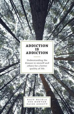 addiction is addiction